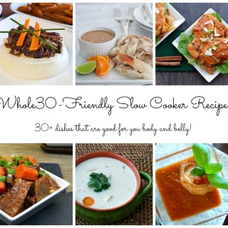 30+ Whole30 ~ Friendly Slow Cooker Recipes