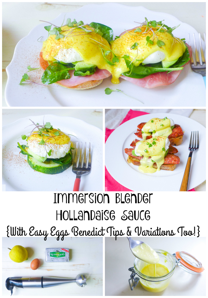 Immersion Blender Hollandaise Sauce {With Easy Eggs Benedict Tips & Variations Too!}