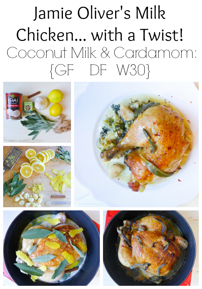 Jamie Oliver's Milk Chicken... with a Twist! {Coconut Milk & Cardamom GF, DF, W30}