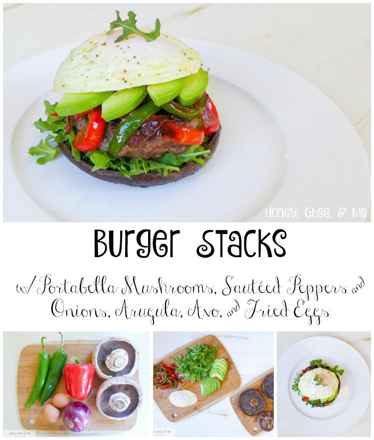 Burger Stacks Paleo Mushroom Peppers Egg